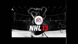 NHL 13 Full Songs - Complete Soundtrack