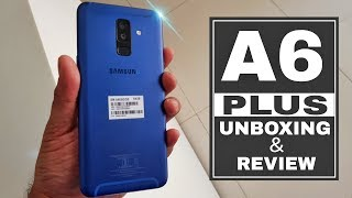 Samsung Galaxy A6 Plus | A6+ unboxing & quick review in Hindi