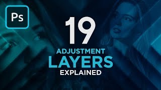The 19 Adjustment Layers in Photoshop Explained