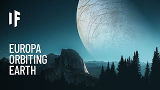 What If Europa Were Earth's Moon?
