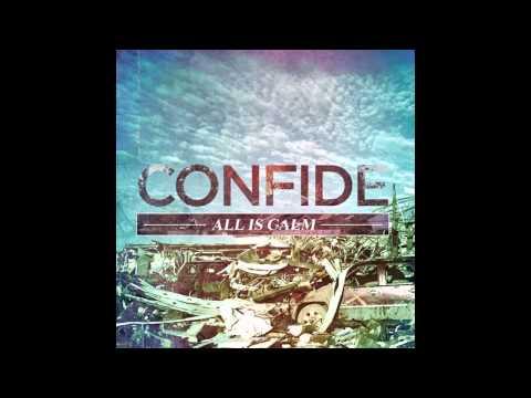 Confide - All Is Calm (FULL ALBUM)