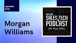 Morgan Williams, The B2B Sales…
