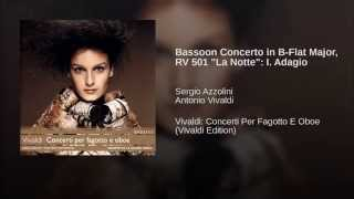 "Bassoon Concerto in B-Flat Major, RV 501 ""La Notte"": I. Adagio"