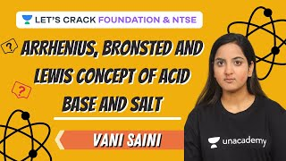 Arrhenius, Bronsted and Lewis Concept of Acid Base and Salt | Acid, Base and Salt | Vani Sani
