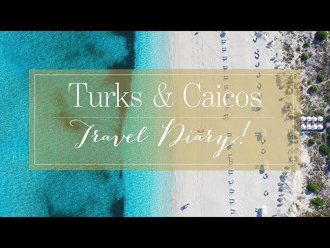 Turks and Caicos: Travel Diary
