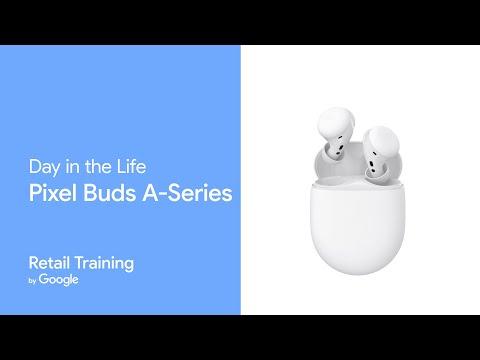 Meet Pixel Buds A-Series