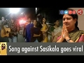 Song against Sasikala goes viral