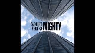 Carousel Vertigo - Help Me Trough The Day