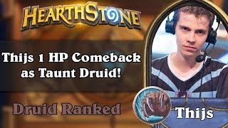 Thijs 1 HP Comeback as Taunt Druid!