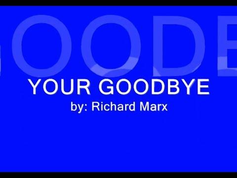 Your Goodbye by Richard Marx (w/ lyrics)