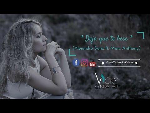 Vicky Corbacho - Deja que te bese (piano) | Alejandro Sanz ft. Marc Anthony