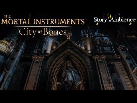 The City Of Bones - The Institute Ambience ASMR Of New York