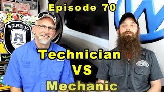 Being a Technician vs Being a Mechanic ~ Podcast Episode 70 thumbnail