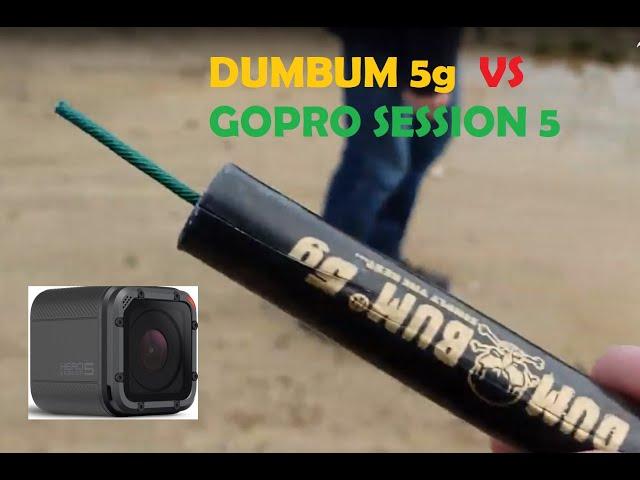 DUM BUM 5g VS GoPro Session 5