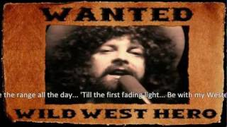 With Lyrics - ELO - Wild West Hero - The 2011 Music Video - Final Director