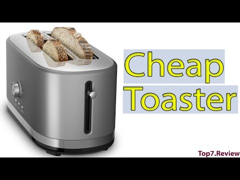 Cheap Toaster For Helping To Make Tasty Toaster - Top7USA