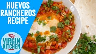 Huevos Rancheros - Mexican Egg Breakfast Recipe