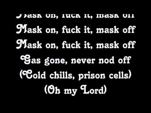 Mask off - Future (lyrics)