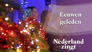 Nederland Zingt: Eeuwen geleden