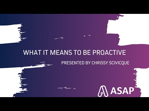 What It Means To Be Proactive