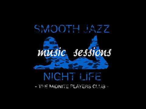 Smooth Jazz And R & B In The Night