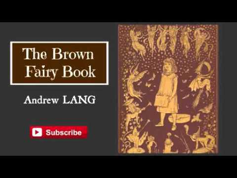 The Brown Fairy Book by Andrew Lang ( Audiobook )