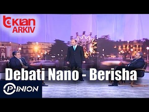 Opinion - Debati Nano - Berisha (31 janar 2002)