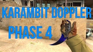 CS:GO Knife Showcase #38 I Karambit Doppler Phase 4