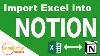 How to Import a Micr๐soft Excel file into Notion