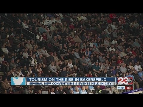 Tourism on the rise in Bakersfield