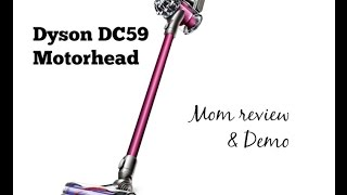 Dyson DC59 Motorhead DEMO and Mom Review Thumbnail