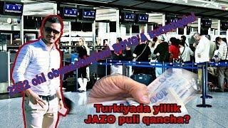 "Jazo puli qancha yillik Turkiyada? ""Özbekistan Vatandaşı Cezası nekadar?"""