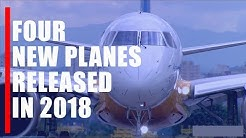 The 4 most Popular commercial plane released in 2018.