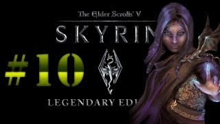 Skyrim Legendary Edition #10 - Война магов