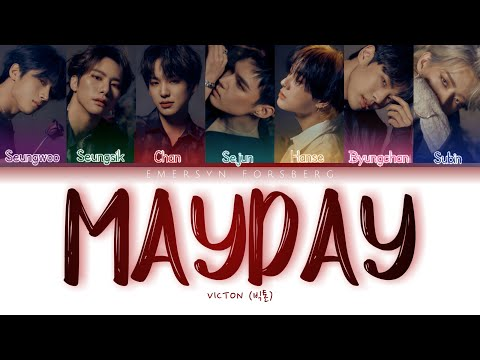 VICTON (빅톤) - 'MAYDAY' Lyrics [Color Coded Lyrics - Han Rom Eng]