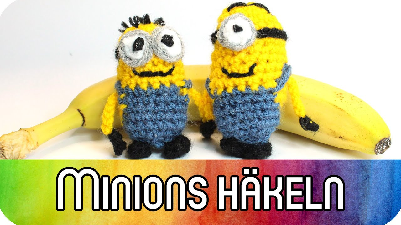 Diy Tutorial Deutsch Minions Häkeln Kreativbunt Youtube