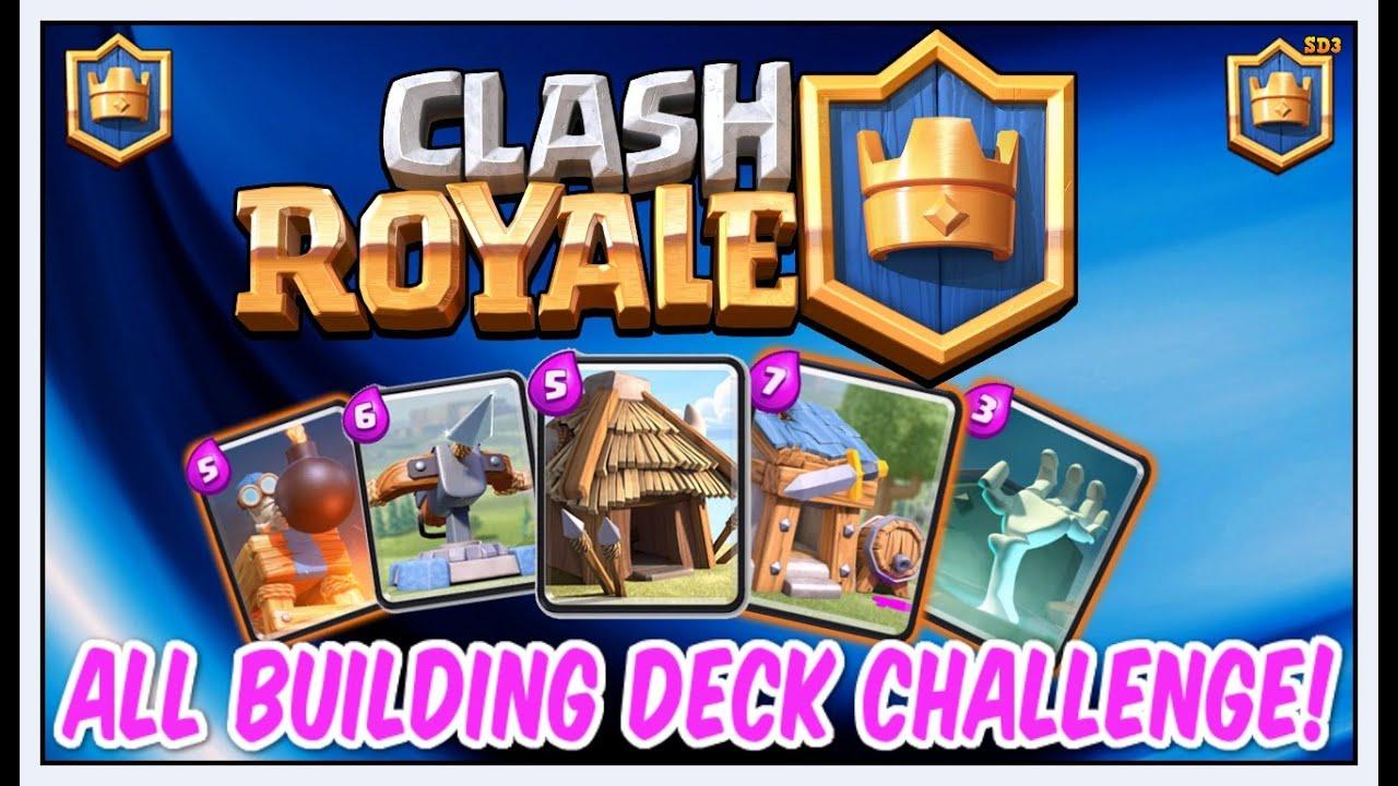 clash royale all building deck challenge youtube. Black Bedroom Furniture Sets. Home Design Ideas