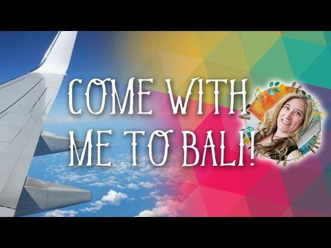 Come with me to Bali! My 1st VLOG ;-)