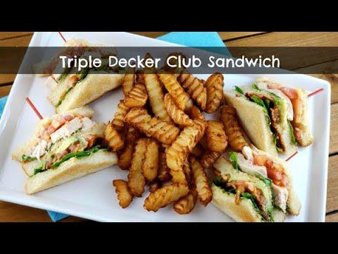 Triple Decker Club Sandwich | Classic Diner Style Clubhouse Sandwich | Chicken, Bacon & Avocado