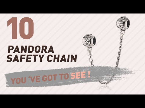 Pandora Safety Chain Top 10 Collection // UK New & Popular 2017