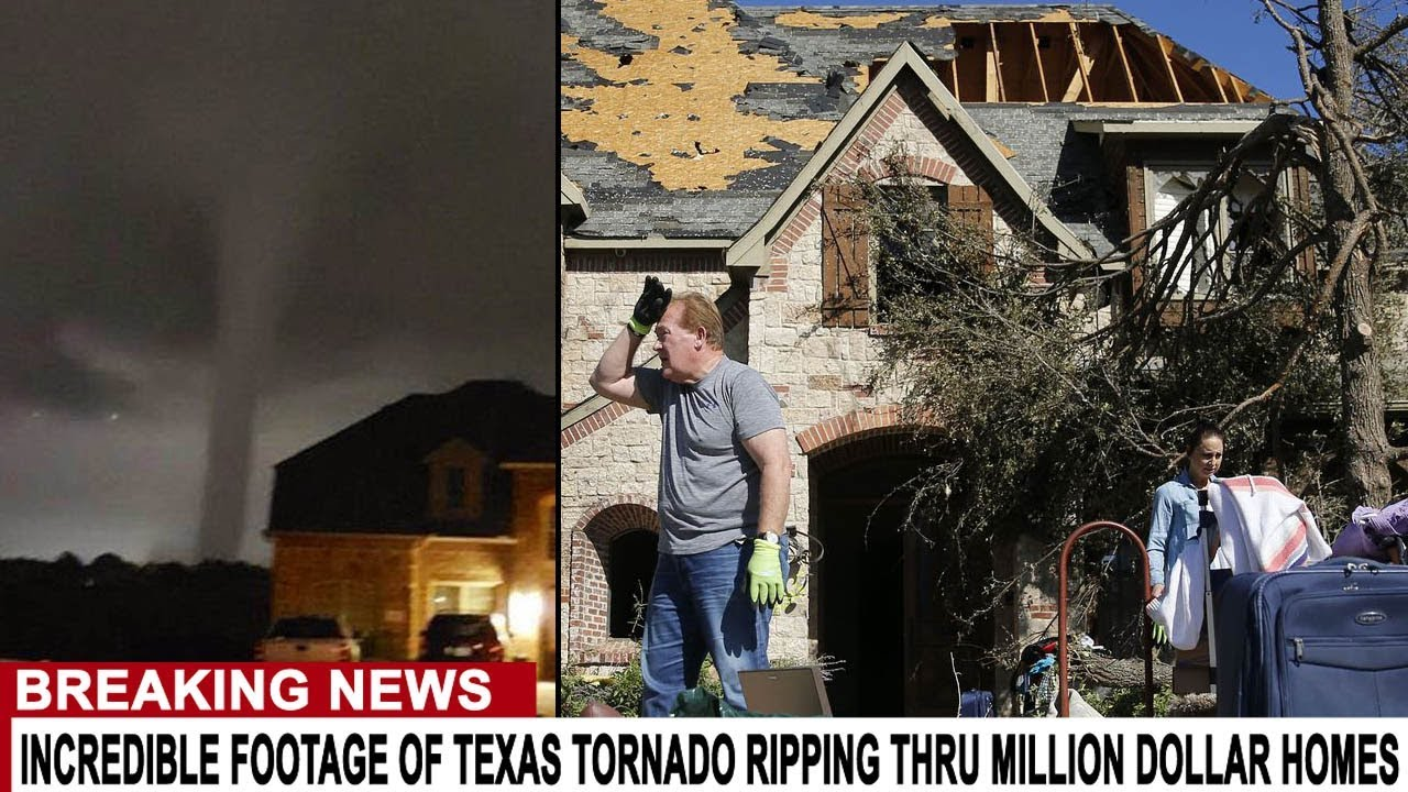 BREAKING: INCREDIBLE FOOTAGE OF TEXAS TORNADO RIPPING THRU MILLION DOLLAR HOMES