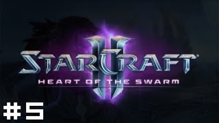 StarCraft 2 - Heart of the Swarm #5 - Shoot the Messenger
