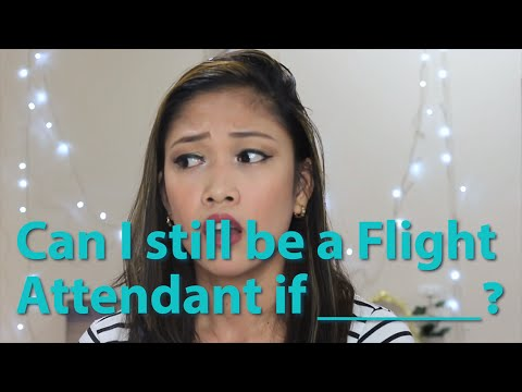 CAN I STILL BE A FLIGHT ATTENDANT IF____? [PART 2] | #AskKaykrizz