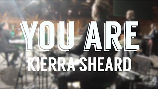 Kierra Sheard // You Are // UPCI General Conference 2014