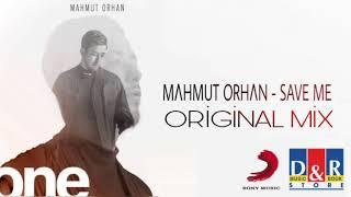 Mahmut Orhan Ft. Eneli - Save Me (One /1. Albüm)