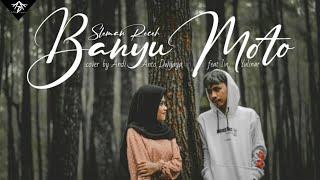 Download Banyu Moto - Sleman receh | Cover by Andi Anto Dwijaya feat Iin Yulinar