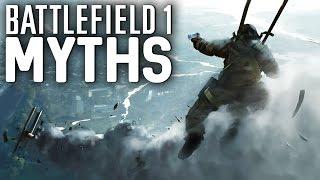 Battlefield 1 Myths - Vol. 5