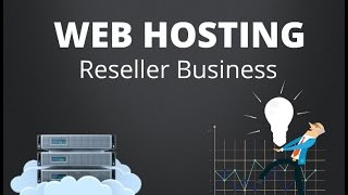 Web hosting reseller business