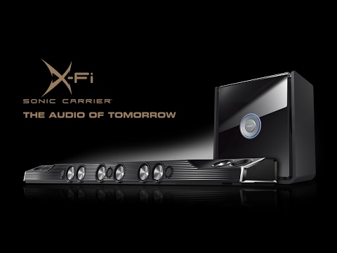 Creative X-Fi Sonic Carrier - The Audio of Tomorrow Has Arrived