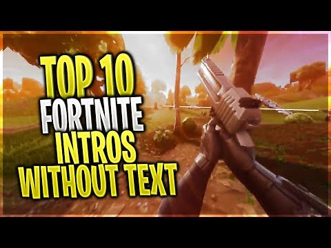 TOP 10 FORTNITE FREE INTROS WITHOUT TEXT + DOWNLOAD LINK #2